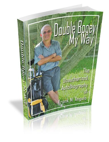 double bogey my way by frank m. angulo